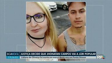 Caso Lidiane: Justiça determina que Jonathan Campos vá a júri popular - Ele é acusado pelo feminicídio de Lidiane Oliveira, em março de 2019.