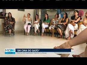 Mulheres criam Projeto 'Em Cima do Salto' - Iniciativa reúne histórias de superação em Governador Valadares.