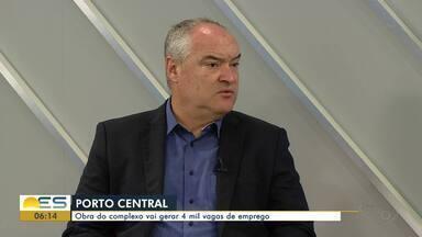 Obra do Porto Central, no ES, vai gerar 4 mil vagas de emprego - Vagas serão abertas durante a implantação do porto.