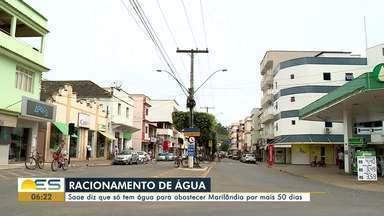 Marilândia começa racionamento de água por causa da falta de chuvas no Noroeste do ES - Cidade foi dividida em dois setores que receberão abastecimento dia sim, dia não. Reservatório que abastece a cidade está com apenas 25% da capacidade.