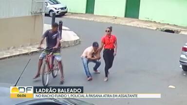 Tentativa de assalto termina com ladrão baleado no Riacho Fundo I - Dois bandidos conseguiram pegar o celular de uma mulher. Eles tentaram fugir de bicicleta, mas um deles levou um tiro de um policial à paisana. O outro saiu correndo e conseguiu fugir.