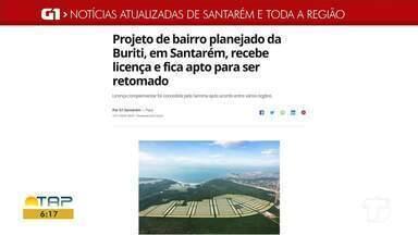 Retomada de obras de bairro planejado é destaque no G1 Santarém e região - Acesse essa e outras notícias através do celular, tablet ou computador.