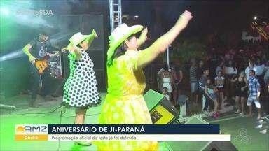 Programação da festa de aniversário de Ji-Paraná já foi definida - O município vai completar 42 anos.