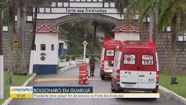 Presidente Jair Bolsonaro passa o feriado da República em Guarujá - A previsão é que ele chegue na manhã desta sexta-feira no litoral paulista.