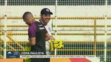XV se prepara para decisão da Copa Paulista contra o São Caetano - Nhô Quim vai tentar reverter desvantagem da primeira partida.