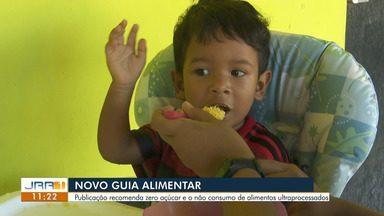 Ministério da Saúde divulga novo guia alimentar para crianças menores de 2 anos - Pais devem ficar atentos aos alimentos saudáveis e nutrientes necessários para o desenvolvimento das crianças.