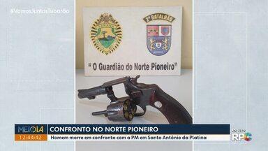 Homem morre em confronto com a PM em Santo Antônio da Platina - Segundo a PM ele estaria assaltando um barração com mais um homem, que conseguiu fugir