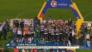 XV de Piracicaba empata com o São Caetano e fica com o vice da Copa Paulista - Partida deste sábado (16) terminou com o placar 1x1.