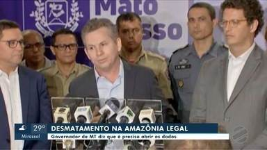 Governador Mauro Mendes afirma que é preciso analisar os dados do desmatamento na Amazônia - Governador Mauro Mendes afirma que é preciso analisar os dados do desmatamento na Amazônia Legal.