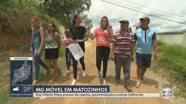 MG Móvel em Matozinhos - Nossa equipe foi à rua Otávio Maia pela 3ª vez. A via precisa de capina, pavimentação e outras melhorias.