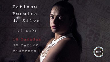 Hoje é dia de eliminação da violência contra a mulher; veja série sobre o tema - Serão 3 episódios.