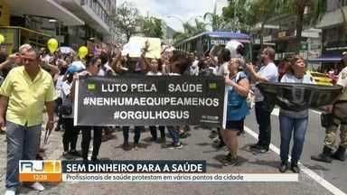 Funcionários da saúde protestam em vários bairros do Rio - Milhares de profissionais estão em salários