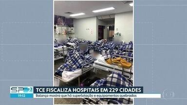 TCE faz fiscalização em hospitais, UPA's e prontos socorros de 229 cidades - Balanço mostra os serviços de saúde com superlotação e equipamentos quebrados.