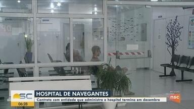 Contrato com entidade que administra hospital termina em dezembro em Navegantes - Contrato com entidade que administra hospital termina em dezembro em Navegantes