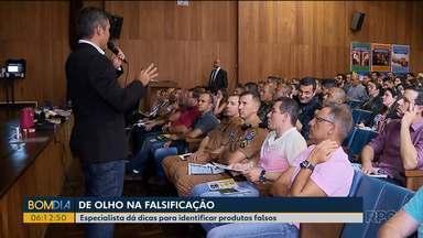 Especialista dá dicas para identificar produtos falsos - Palestra foi em evento em Curitiba.