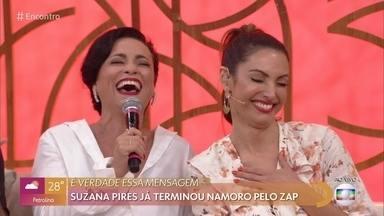 Suzana Pires revela que já terminou namoro pelo zap - Atriz e autora conta episódio e garante que atualmente não faria a mesma coisa