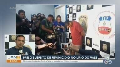 Polícia apresenta suspeito de feminicídio no Lírio do Vale - Ele matou Luzia dos Santos Silva a facadas no último domingo.
