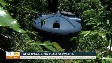 Moradores da Ilha Grande reclamam da falta d'água na Praia Vermelha - População cobra melhorias da prefeitura.