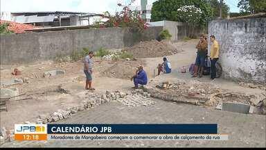 Moradores de Mangabeira comemoraram obra de calçamento da rua - Equipe do Calendário JPB acompanha a luta dos moradores.