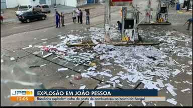 Bandidos explodem cofre de posto de combustíveis em João Pessoa - A explosão foi num posto que fica no bairro do Rangel.