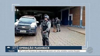 Operação Flashback em MS - MP e várias forças de segurança atuam em 8 estados contra facção.
