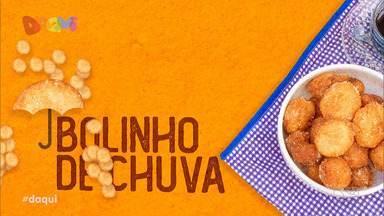 Sabores Daqui: Bolinho de Chuva - Aprenda a preparar o tradicional bolinho de chuva.