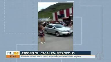 Homem atropela casal no distrito de Itaipava, em Petrópolis, no RJ - Uma das vítimas teve a perna amputada.