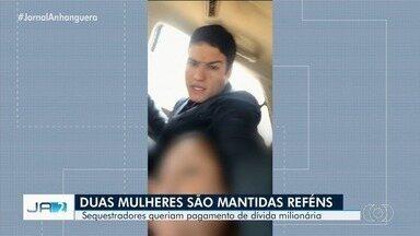 Polícia procura sequestradores que mantiveram mulheres em cativeiro em Anápolis - Eles pediram R$ 8 milhões em resgate.