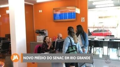 Senac oferece cursos em nova sede em Rio Grande - Estrutura foi inaugurada na cidade com a proposta de oferecer qualificação.