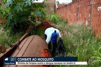 Prefeitura inicia mais uma etapa do mutirão de limpeza contra o Aedes aegypti em Uberaba - No último mutirão de limpeza feito na cidade, foram recolhidos mais de 75 toneladas de lixo em 40 bairros.
