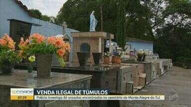 Polícia apura esquema de venda ilegal de túmulos em Monte Alegre do Sul, SP - Ex-servidor que trabalhou como agente funerário entre 2002 e 2016 é apontado como principal suspeito. IML tenta identificar 46 ossadas; famílias fizeram exame de DNA e aguardam resultados.