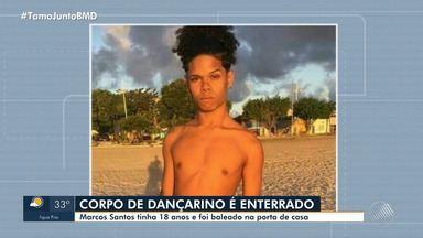 Dançarino morto a tiros no bairro de São João do Cabrito é enterrado na tarde desta sexta - O crime aconteceu na noite de quarta-feira (4). Suspeitos ainda não foram identificados pela polícia.