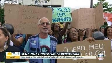 Funcionários da maternidade Mariska Ribeiro fazem protesto pelos salários atrasados - Dívida da prefeitura do Rio com fornecedores e OSs passa de R$300 milhões. Funcionários da Saúde do Rio fazem manifestação pelos salários atrasados.