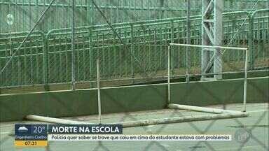 Polícia apura se trave que caiu em cima de estudante tinha problemas em Cristais Paulista - Igor Domeneghetti, de 12 anos, participava das atividades de educação física na segunda-feira (9) quando o acidente aconteceu. Ele foi internado na Santa Casa de Franca (SP), mas não resistiu.