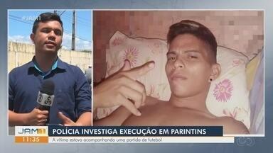 Polícia investiga execução em Parintins - Vítima estava acompanhando uma partida de futebol.
