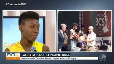 Moradora do Calabar é a vencedora da quinta edição do concurso Garota Base Comunitária - Cerca de 19 meninas representam as bases comunitárias da capital baiana.