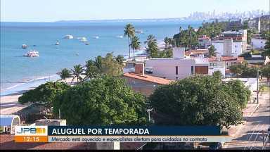 Aluguel para temporada de verão em João Pessoa - Especialistas alertam para ter cuidado com os contratos.