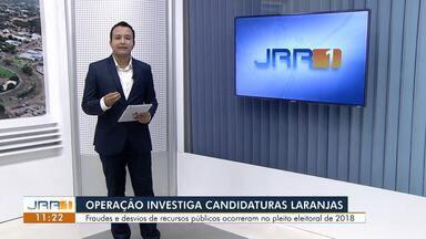 Operação investiga candidaturas laranjas - Fraudes e desvios de recursos públicos ocorreram no pleito eleitoral de 2018