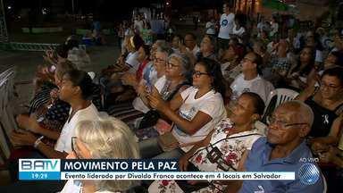 Evento espírita 'Você e a paz' acontece em quatro diferentes pontos da cidade de Salvador - A celebração é idealizada pelo líder religioso Divaldo Franco.