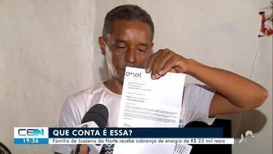 R$ 23 mil de conta de luz: cobrança feita a uma família de Juazeiro do Norte - Confira mais notícias em g1.globo.com/ce
