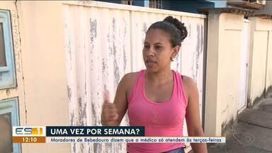 Faltam médicos para atendimentos na localidade de Bebedouro, em Linhares - Reclamação vem dos moradores.
