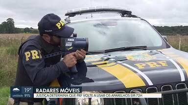Justiça determina a volta dos radares móveis nas rodovias federais - Segundo a decisão, a Polícia Rodoviária Federal tem até 72 horas para retomar a fiscalização com os equipamentos.