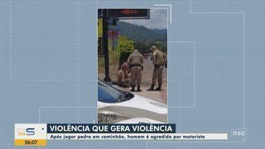 Homem é agredido após jogar pedra em caminhão no Vale do Itajaí - Homem é agredido após jogar pedra em caminhão no Vale do Itajaí