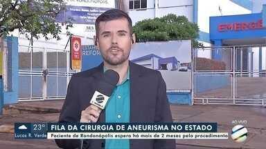 Paciente de Rondonópolis espera há mais de dois anos por cirurgia de aneurisma - Paciente de Rondonópolis espera há mais de dois anos por cirurgia de aneurisma