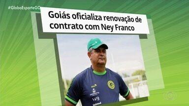 Goiás oficializa renovação com o técnico Ney Franco - Treinador está garantido no Verdão em 2020.