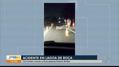 Acidente em Lagoa de Roça, no interior da Paraíba - Uma pessoa morreu e duas ficaram feridas.