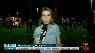 Colatina tem programação de Natal na Avenida Beira-Rio - Confira as atrações.