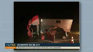 Motorista morre em acidente na BR-277, em Matelândia - O carro que ele dirigia bateu de frente com caminhão.