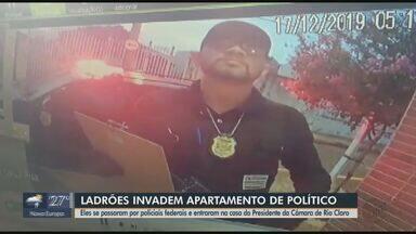 Ladrões passam por policiais federais e assaltam casa do presidente da Câmara de Rio Claro - Homens invadiram o apartamento do político na manhã desta terça-feira.