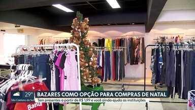 Compras de natal devem crescer 4,5% em 2019 - Dica para quem quer economizar é procurar os bazares solidários